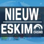 Eskimo Casino Nieuws